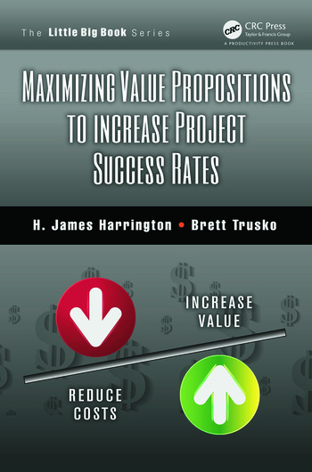 Maximizing Value Propositions to Increase Project Success Rates book cover