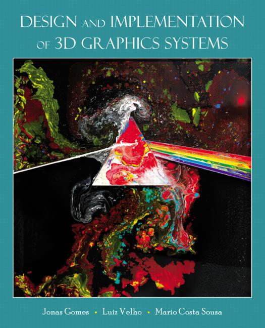 Design and Implementation of 3D Graphics Systems book cover