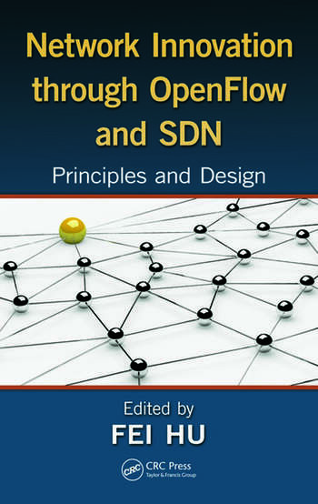 Network Innovation through OpenFlow and SDN Principles and Design book cover