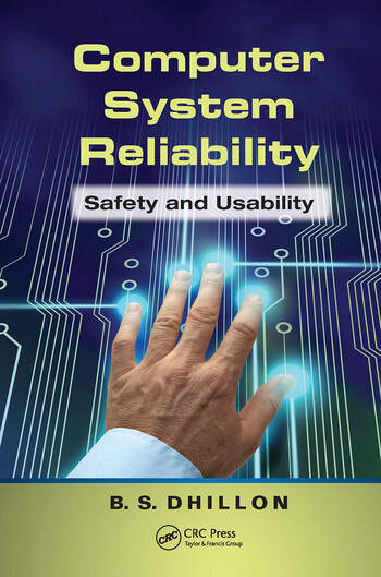 Computer System Reliability Safety and Usability book cover
