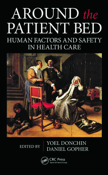 Around the Patient Bed Human Factors and Safety in Health Care book cover