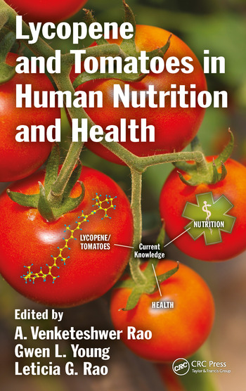 Lycopene and Tomatoes in Human Nutrition and Health book cover
