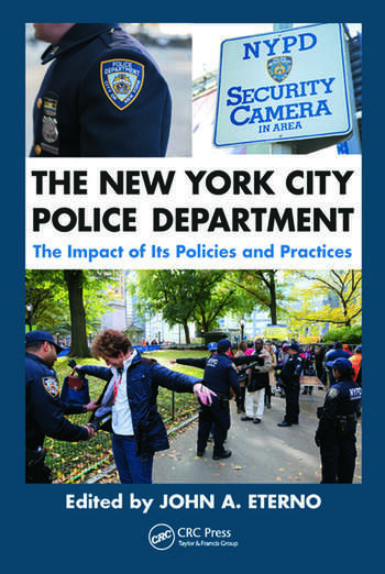 The New York City Police Department The Impact of Its Policies and Practices book cover