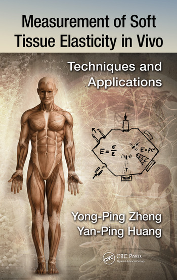 Measurement of Soft Tissue Elasticity in Vivo Techniques and Applications book cover