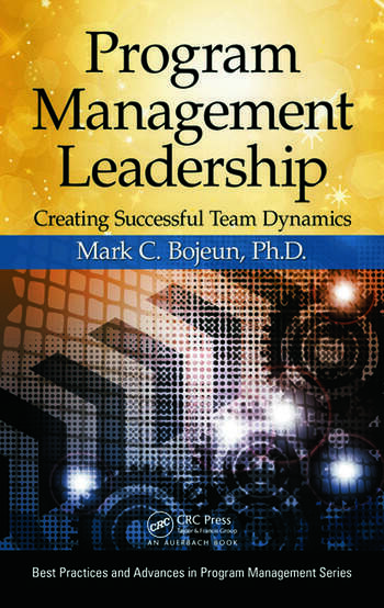 Program Management Leadership Creating Successful Team Dynamics book cover