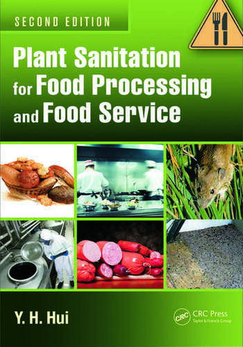Plant Sanitation for Food Processing and Food Service book cover