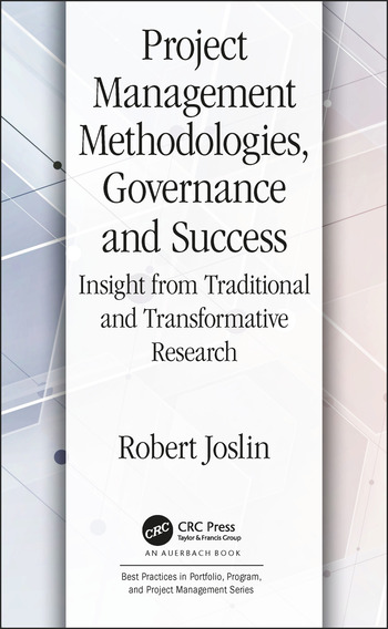 Project Management Methodologies, Governance and Success Insight from Traditional and Transformative Research book cover