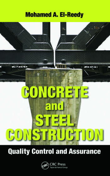 Concrete and Steel Construction Quality Control and Assurance book cover