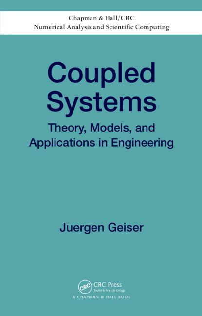 Coupled Systems Theory, Models, and Applications in Engineering book cover