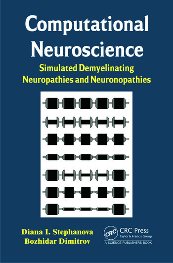 Computational Neuroscience Simulated Demyelinating Neuropathies and Neuronopathies book cover