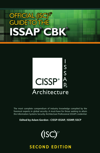 Official (ISC)2® Guide to the ISSAP® CBK, Second Edition book cover