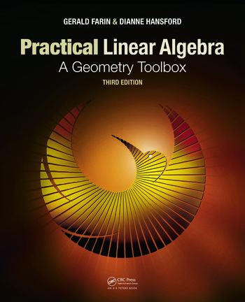 Practical Linear Algebra A Geometry Toolbox, Third Edition book cover