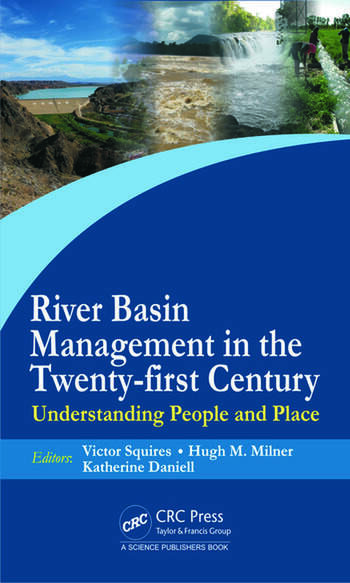 River Basin Management in the Twenty-First Century Understanding People and Place book cover