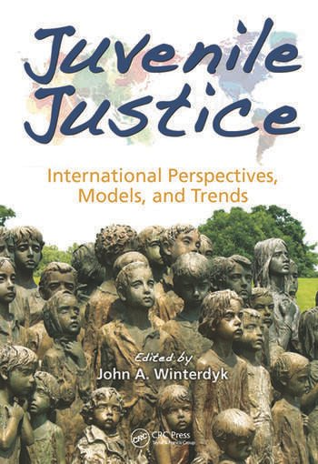Juvenile Justice International Perspectives, Models and Trends book cover