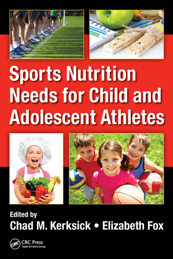 Sports Nutrition Needs for Child and Adolescent Athletes book cover
