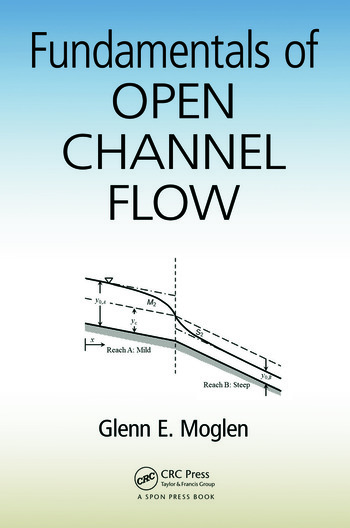 Fundamentals of Open Channel Flow book cover