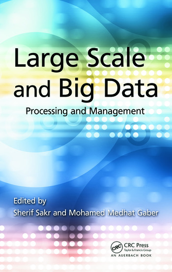 Large Scale and Big Data Processing and Management book cover