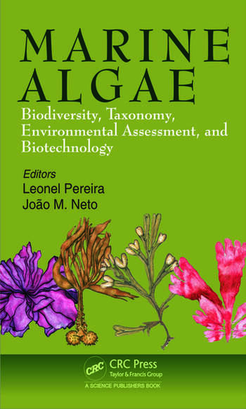 Marine Algae Biodiversity, Taxonomy, Environmental Assessment, and Biotechnology book cover