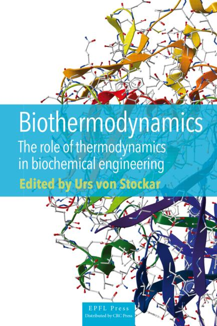 Biothermodynamics The Role of Thermodynamics in Biochemical Engineering book cover