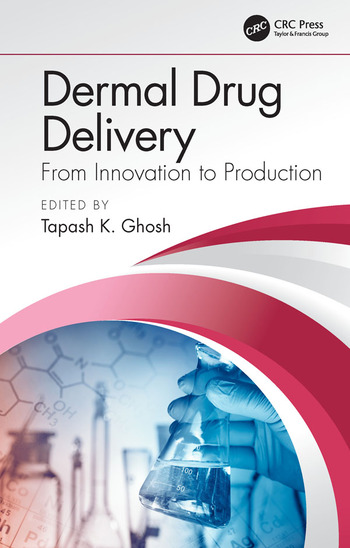Dermal Drug Delivery From Innovation to Production book cover