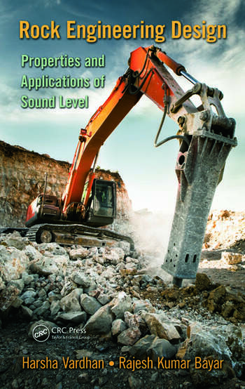 Rock Engineering Design Properties and Applications of Sound Level book cover