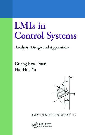 LMIs in Control Systems Analysis, Design and Applications book cover