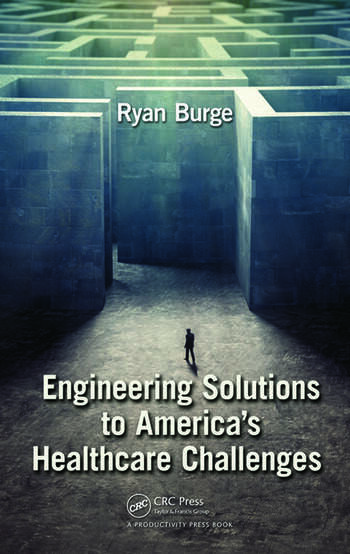 Engineering Solutions to America's Healthcare Challenges book cover