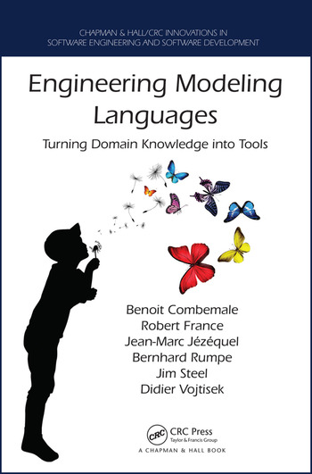 Engineering Modeling Languages Turning Domain Knowledge into Tools book cover