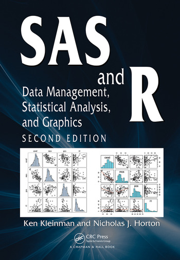 SAS and R Data Management, Statistical Analysis, and Graphics, Second Edition book cover