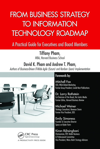 From Business Strategy to Information Technology Roadmap A Practical Guide for Executives and Board Members book cover