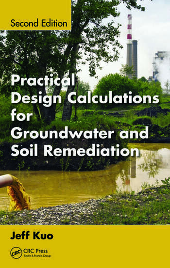 Practical Design Calculations for Groundwater and Soil Remediation book cover