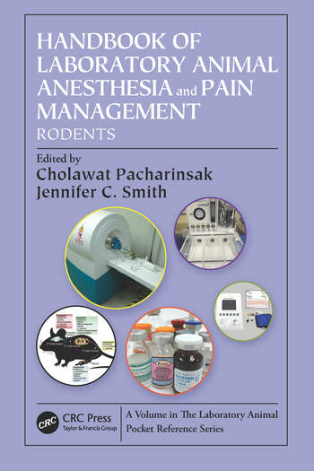 Handbook of Laboratory Animal Anesthesia and Pain Management Rodents book cover