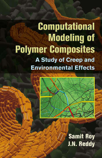 Computational Modeling of Polymer Composites A Study of Creep and Environmental Effects book cover