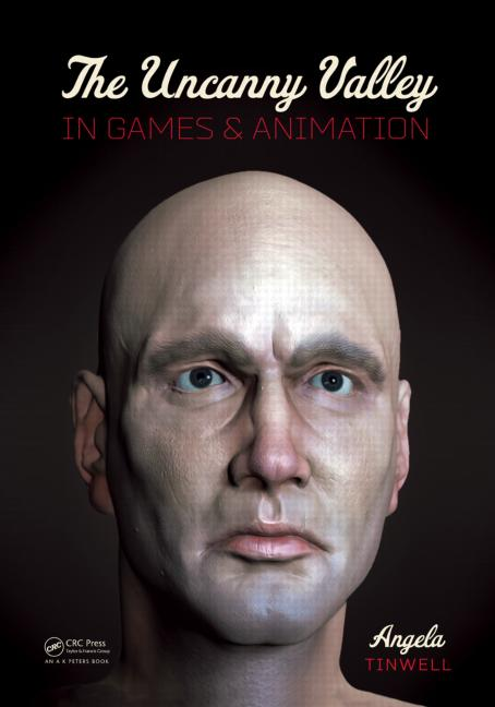 The Uncanny Valley in Games and Animation book cover