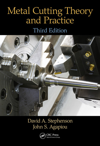 Metal Cutting Theory and Practice, Third Edition book cover