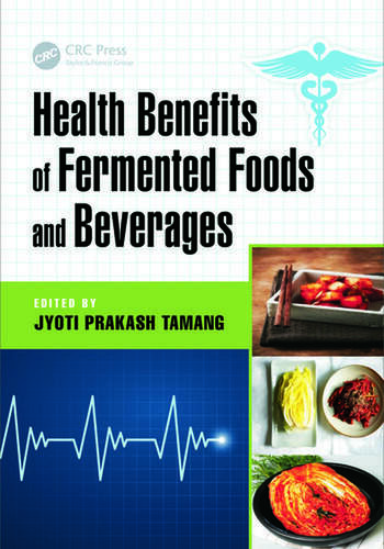Health Benefits of Fermented Foods and Beverages book cover