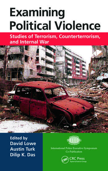 Examining Political Violence Studies of Terrorism, Counterterrorism, and Internal War book cover