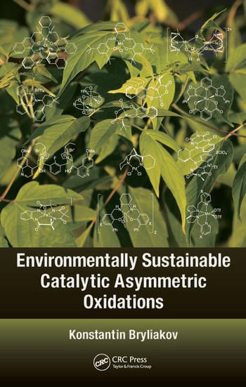 Environmentally Sustainable Catalytic Asymmetric Oxidations book cover