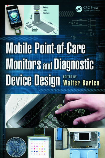 Mobile Point-of-Care Monitors and Diagnostic Device Design book cover