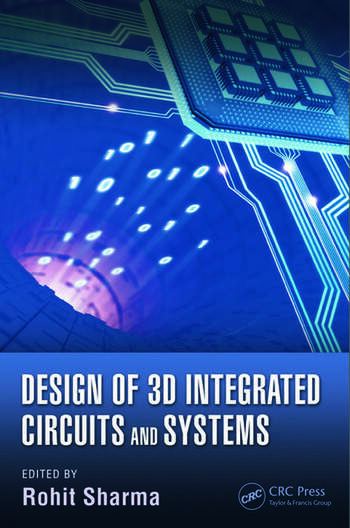 Design of 3D Integrated Circuits and Systems book cover