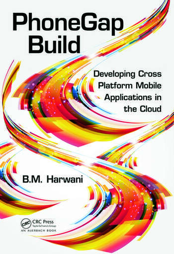 PhoneGap Build Developing Cross Platform Mobile Applications in the Cloud book cover