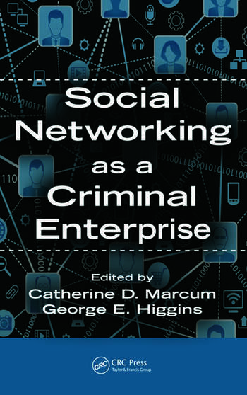 Social Networking as a Criminal Enterprise book cover