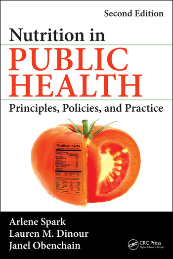 Nutrition in Public Health Principles, Policies, and Practice, Second Edition book cover