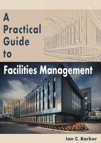 A Practical Guide to Facilities Management book cover