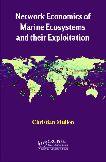 Network Economics of Marine Ecosystems and their Exploitation book cover