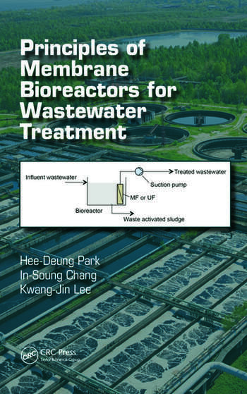 Principles of Membrane Bioreactors for Wastewater Treatment book cover