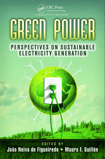 Green Power Perspectives on Sustainable Electricity Generation book cover