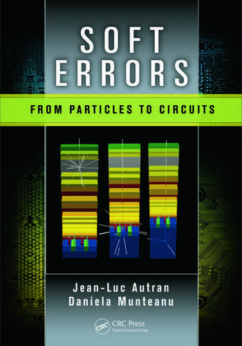 Soft Errors From Particles to Circuits book cover