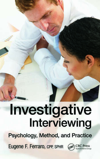 Investigative Interviewing Psychology, Method and Practice book cover