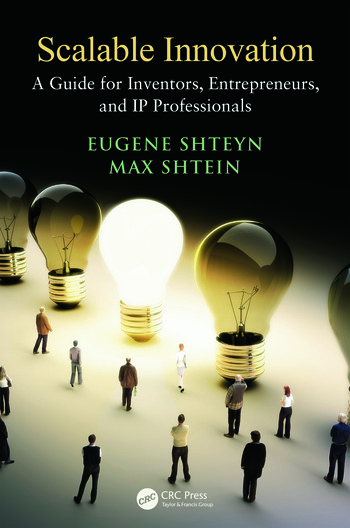 Scalable Innovation A Guide for Inventors, Entrepreneurs, and IP Professionals book cover